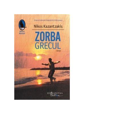 Zorba Grecul - Nikos Kazantsakis