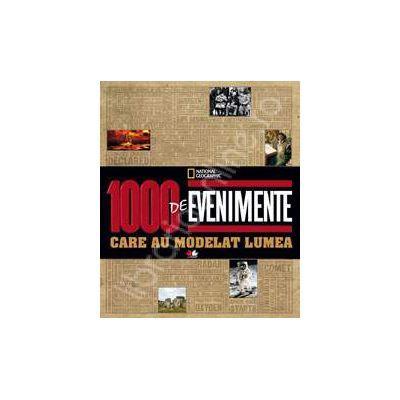 1000 de evenimente care au modelat lumea - Ioan Salomie