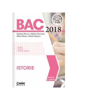 Bacalaureat 2018 Istorie - Sinteze, scheme, teste de evaluare - Ed. Corint