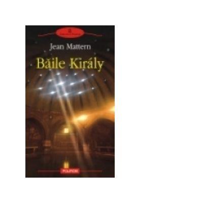 Baile Kiraly ( Jean Mattern )