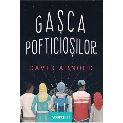 Gasca pofticiosilor - David Arnold