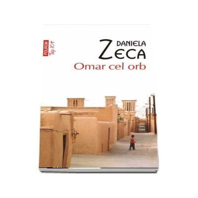 Omar cel orb - Daniela Zeca Buzura
