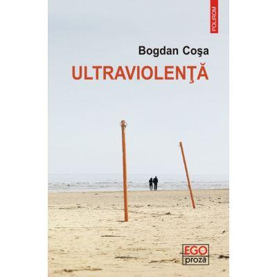 Ultraviolenta - Bogdan Cosa