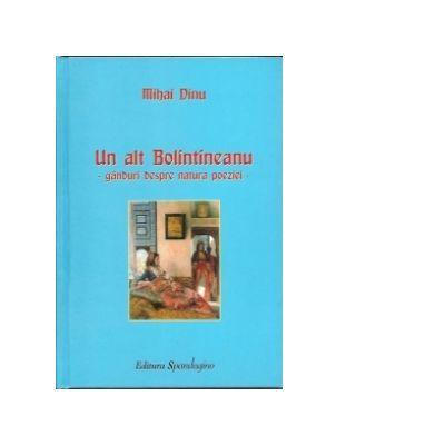 Un alt Bolintineanu - Ganduri despre natura poeziei (Mihai Dinu)