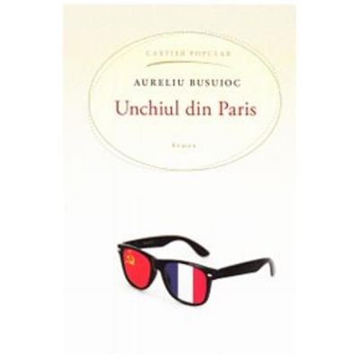 Unchiul din Paris (Aureliu Busuioc)
