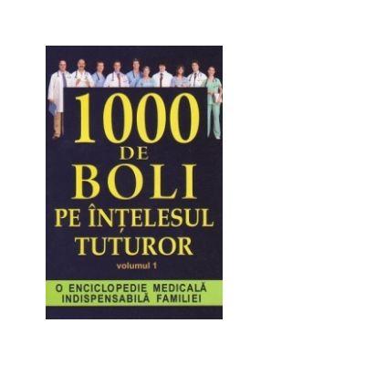 1000 Boli pe înţelesul tuturor