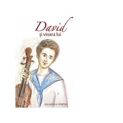 David si vioara lui - Eleanor H. Porter