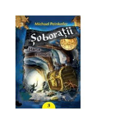 SOBORATII VOLUMUL III HARTA COMORII - Michael Peinkofer