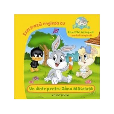 UN DINTE PENTRU ZANA MASELUTA (Baby Looney Tunes) - Andra Matis