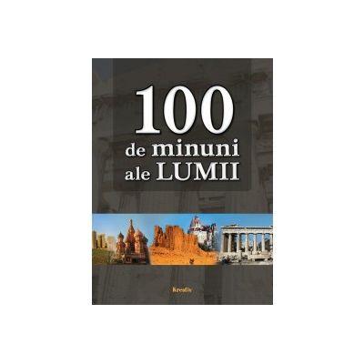 100 de minuni ale lumii