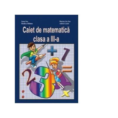 Caiet de matematica clasa a III-a - Rodica Halmu