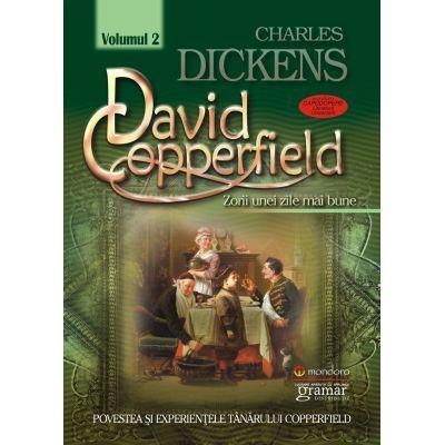 David Copperfield vol. 2 - Zorii unei zile mai bune Charles Dickens