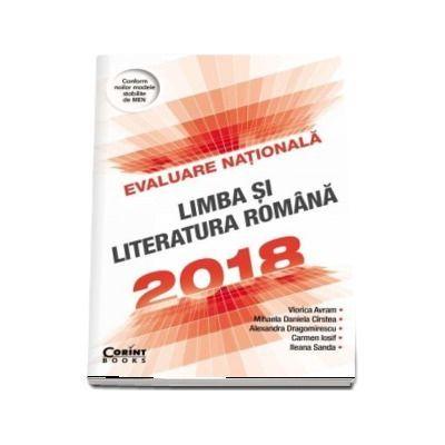 Evaluare nationala 2018. Limba si literatura romana 100 de ...