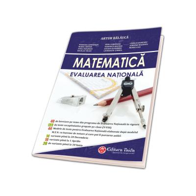 Matematica, Evaluarea Nationala pentru clasa a VIII-a. Contine 40 de breviare pe teme din programa de Evaluare Nationala 2018