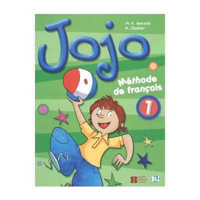 Jojo 1 Livre de l'eleve - H Challier, M A Apicella