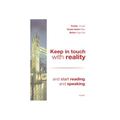 Keep in touch with reality – and start reading and speaking - P. Tunde