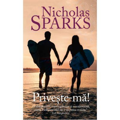 Priveste-ma! ( Nicholas Sparks )