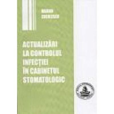 Actualizari la controlul infectiei in cabinetul stomatologic (Marian Cuculescu)