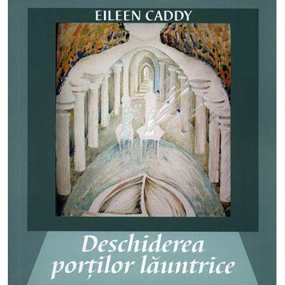 Deschiderea portilor launtrice (Eileen Caddy)
