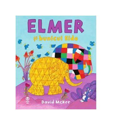 Elmer si bunicul Eldo - David McKee