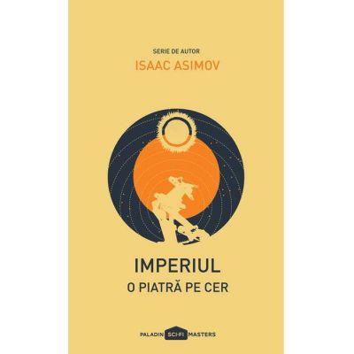 Imperiul I. O piatra pe cer - Isaac Asimov