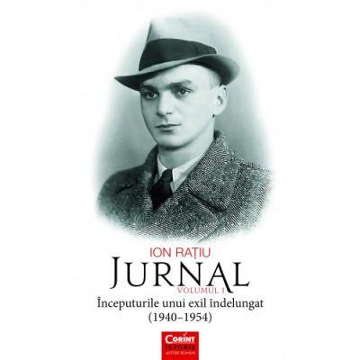 Jurnal, volumul 1 - Ion Ratiu