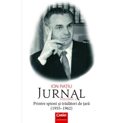 Jurnal, volumul 2 - Ion Ratiu