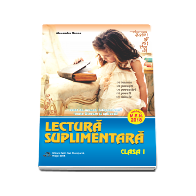 Lectura suplimentara pentru clasa I. Caiet de munca independenta - Texte literare si aplicatii - Aprobat 2018
