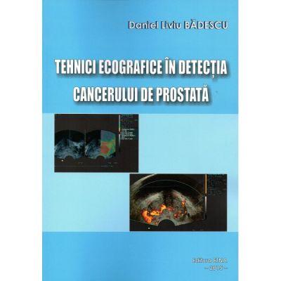 Tehnici ecografice in detectia cancerului de prostata (Daniel Liviu Badescu)