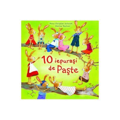 10 iepurasi de Paste - Hans-Christian Schmidt