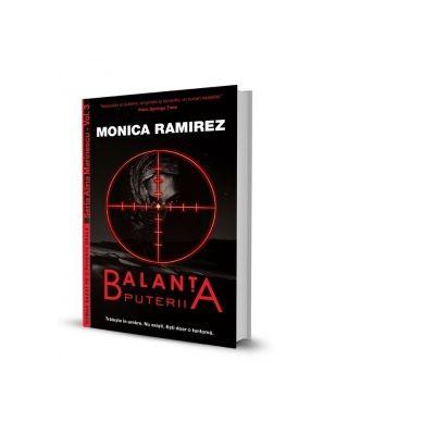 Balanta puterii. Seria Alina Marinescu, Vol. 3 - Monica Ramirez