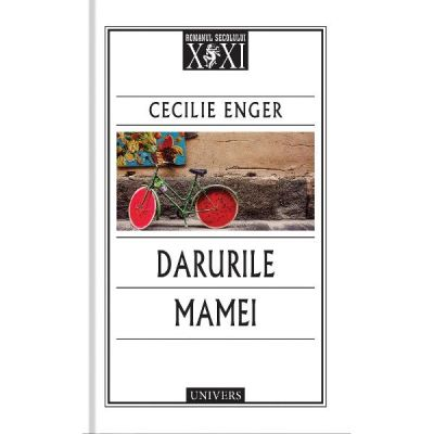 Darurile mamei - Cecilie Enger
