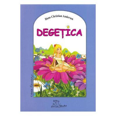 Degetica. Poveste - Hans Christian Andersen