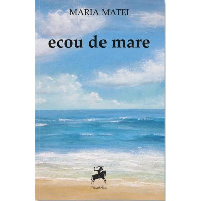 Ecou de mare - Maria Matei