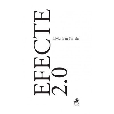 Efecte 2. 0 - Liviu Ioan Stoiciu