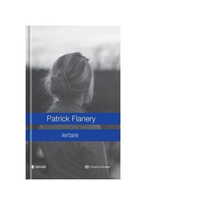Iertare - Patrick Flanery