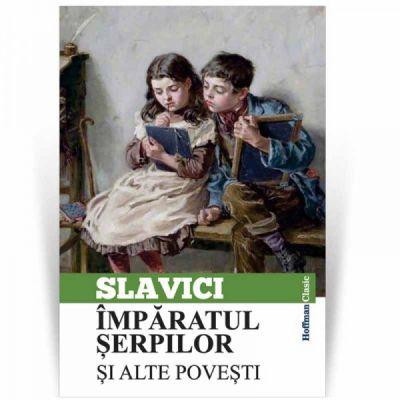 Imparatul serpilor si alte povesti - Ioan Slavici