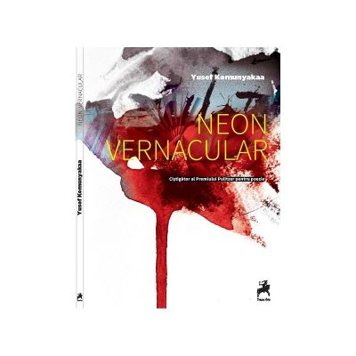 Neon vernacular - Yusef Komunyakaa