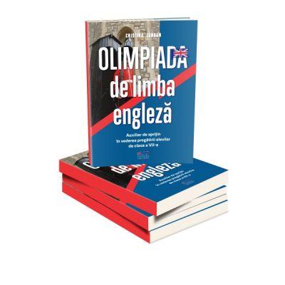 Olimpiada de limba engleza. Auxiliar de sprijin in vederea pregatirii elevilor de clasa a VIII-a - Cristina Lungan