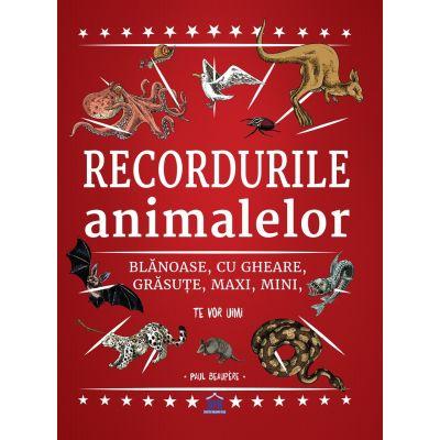Recordurile animalelor - Paul Beaupere
