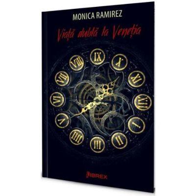 Viata dubla la Venetia - Monica Ramirez