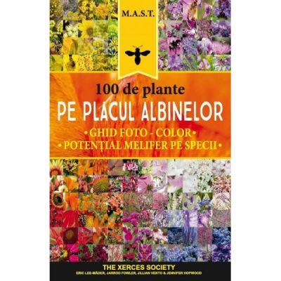 100 de plante pe placul albinelor - Eric Lee-Mader, Jarrod Fowler, Jillian Vento, Jennifer Hopwood