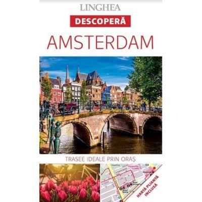Descopera Amsterdam - trasee ideale prin oras