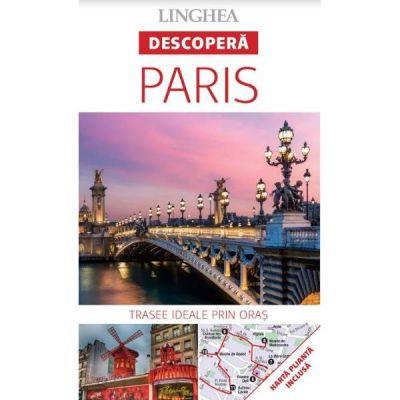 Descopera Paris - trasee ideale prin oras