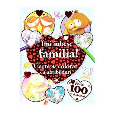 Imi iubesc familia! Carte de colorat cu abtibilduri
