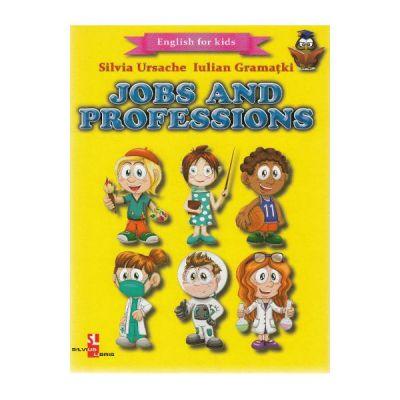 Jobs and Professions (English for kids) - Silvia Ursache, Iulian Gramatki