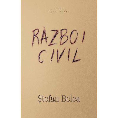 Razboi civil - Stefan Bolea
