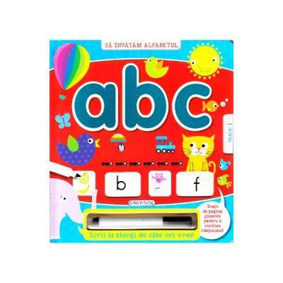 Sa invatam alfabetul: ABC. Scrii si stergi