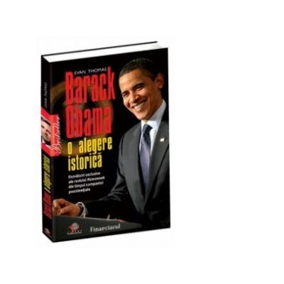 Barack Obama. O alegere istorica - Evan Thomas