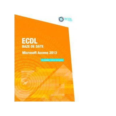 ECDL Baze de date - Microsoft Access 2013